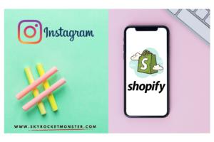 instagram-shopping-shopify-ecommerce- skyrocketmonster